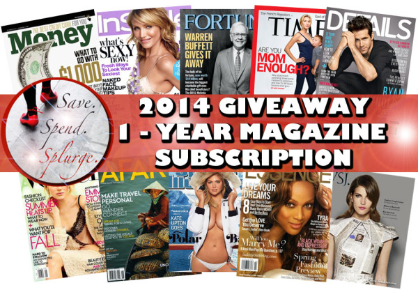 Win a FREE 1-year subscription to any of the magazines above from Save. Spend. Splurge.