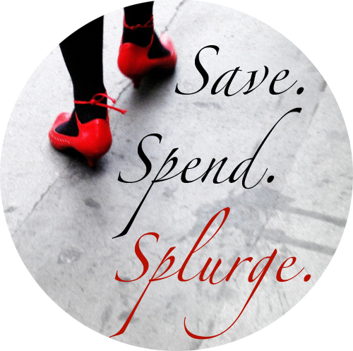 Save. Spend. Splurge.