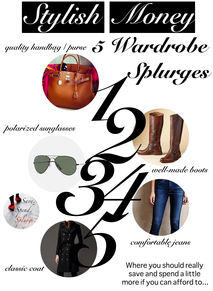 save-spend-splurge-stylish-money-5-wardrobe-splurges
