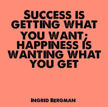 success-happiness-ingrid-bergman-quote