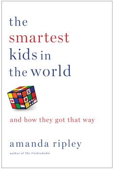 the-smartest-kids-in-the-world-amanda-ripley